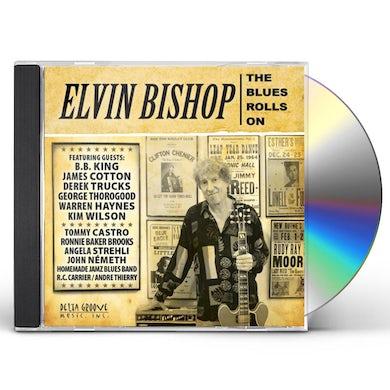 Elvin Bishop BLUES ROLLS ON CD