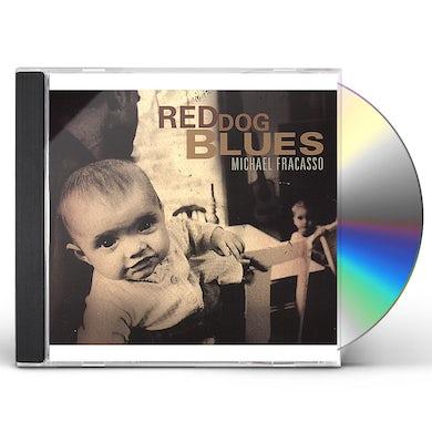 Michael Fracasso RED DOG BLUES CD