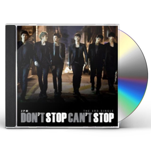 2PM DON'T STOP CAN'T STOP CD