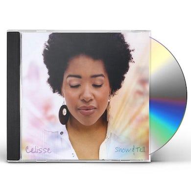 Celisse Henderson SHOW & TELL CD