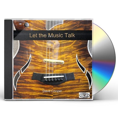 Dave Cooper LET THE MUSIC TALK CD