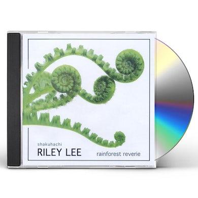 Riley Lee RAINFOREST REVERIE CD