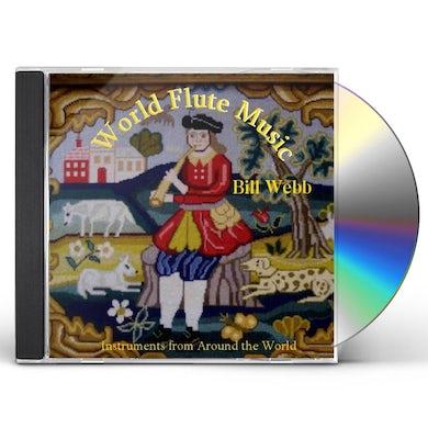 Bill Webb WORLD FLUTE MUSIC CD