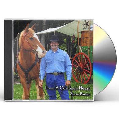 Steve Porter FROM A COWBOYS HEART CD