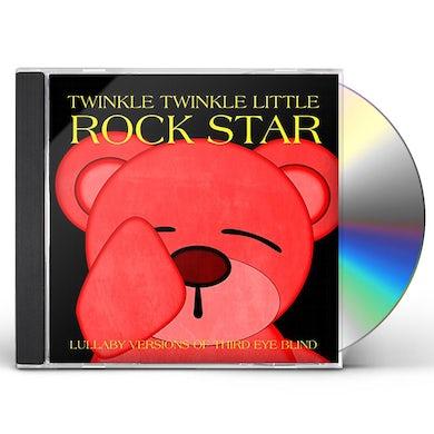 Twinkle Twinkle Little Rock Star LULLABY VERSIONS OF THIRD EYE BLIND (MOD) CD