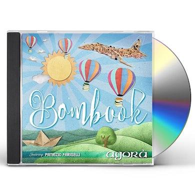 Agora / Patrizio Fariselli BOMBOOK: LIVE AT PROGRESSIVAMENTE FESTIVAL CD