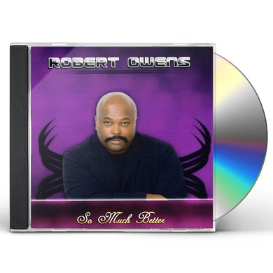 Robert Owens SO MUCH BETTER CD