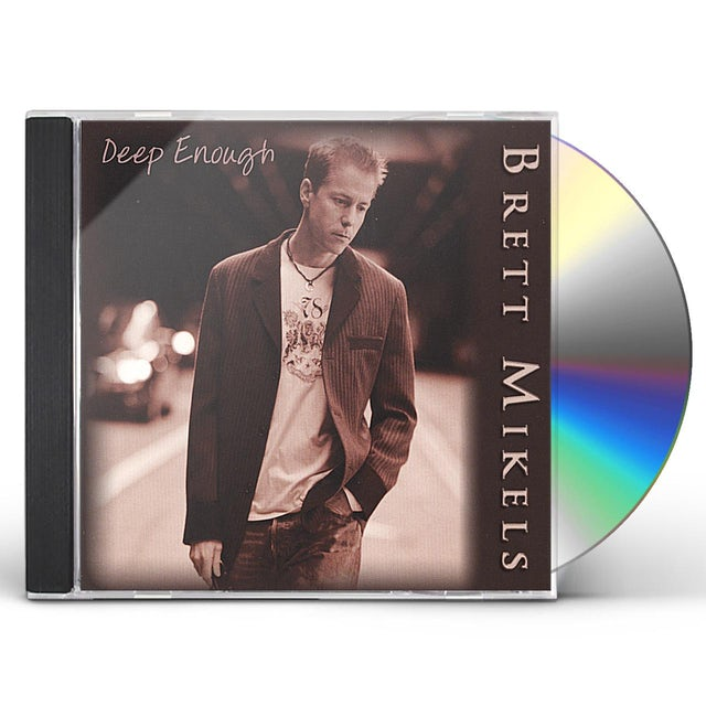 Brett Mikels DEEP ENOUGH CD
