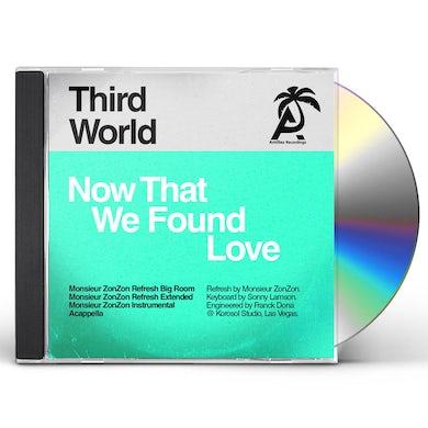 Third World NOW THAT WE FOUND LOVE (MONSIEUR ZONZON) CD