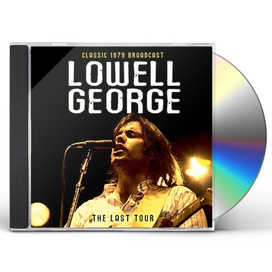 Lowell George LAST TOUR / RADIO BROADCAST 1979 CD