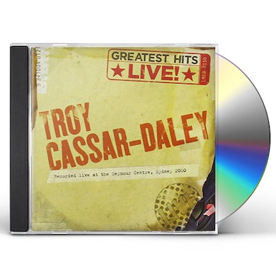 Troy Cassar-Daley GREATEST HITS LIVE CD