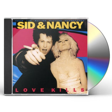 Sid & Nancy: Love Kills / O.S.T. SID & NANCY: LOVE KILLS / Original Soundtrack CD