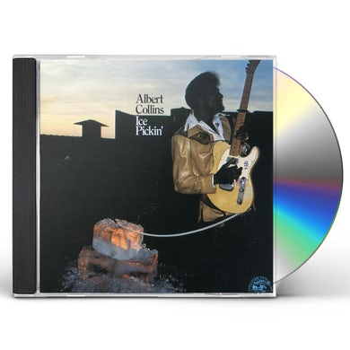 Albert Collins ICE PICKIN CD