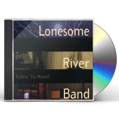 Lonesome River Band TALKIN TO MYSELF CD