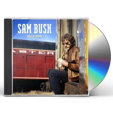 Sam Bush LAPS IN SEVEN CD