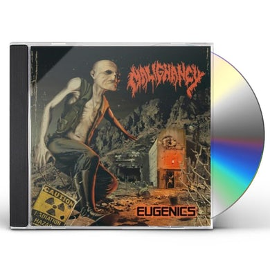 Malignancy EUGENICS CD
