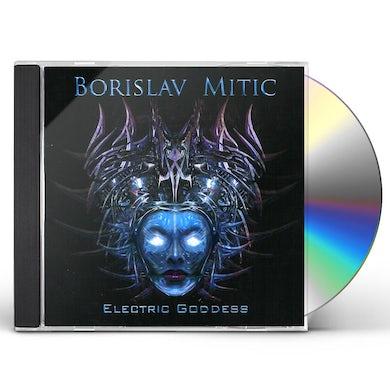 Borislav Mitic ELECTRIC GODDESS CD