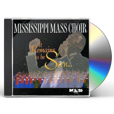 Mississippi Mass Choir IT REMAINS TO BE SEEN CD