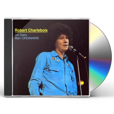 Robert Charlebois UN GARS BEN ORDINAIRE CD