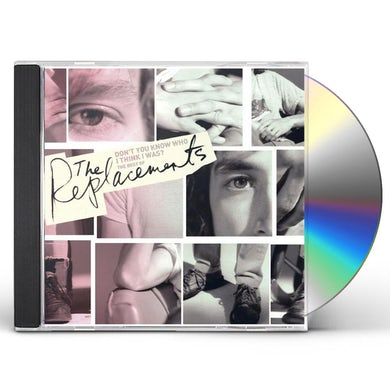 The Replacements DON'T YOU KNOW WHO I THINK I WAS: THE BEST OF CD