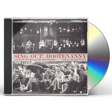 SING OUT: HOOTENANNY WITH PETE SEEGER CD