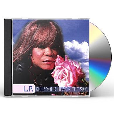 L.P. KEEP YOUR HEAD 2 THE SKY CD