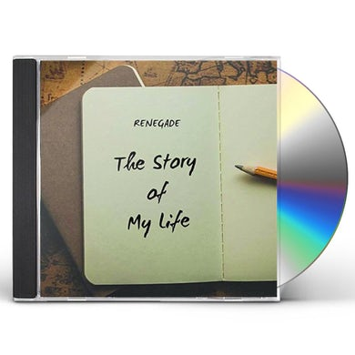 Renegade STORY OF MY LIFE CD