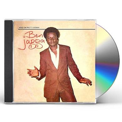 Ben Jagga HOLD ON PRETTY WOMAN CD