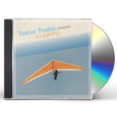 Presents Soulgliding CD