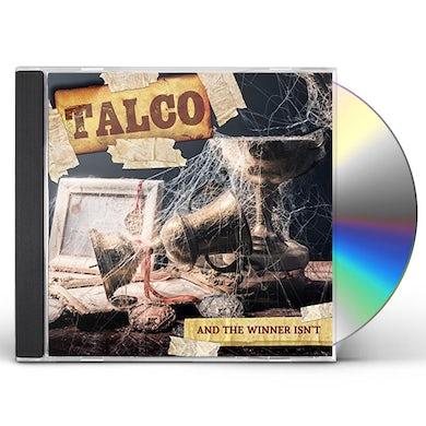 TALCO & THE WINNER ISN'T CD