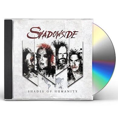 Shadowside SHADES OF HUMANITY CD