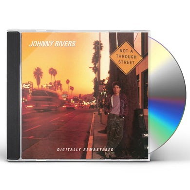 Johnny Rivers NOT A THROUGH STREET CD