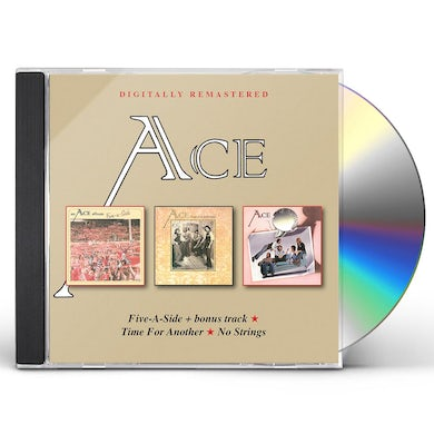 Ace FIVE-A-SIDE / TIME FOR ANOTHER / NO STRINGS CD