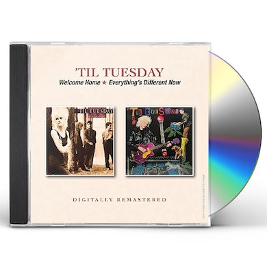 Til Tuesday WELCOME HOME / EVERYTHING'S DIFFERENT NOW CD