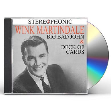 Wink Martindale BIG BAD JOHN & DECK OF CARDS CD
