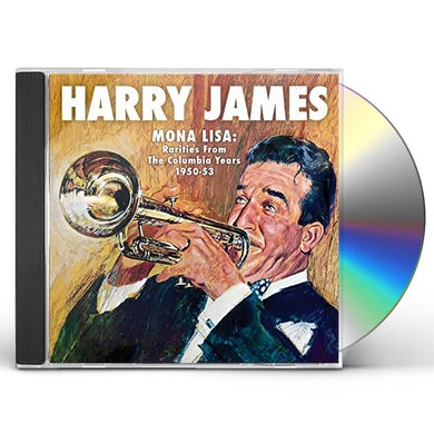 Harry James MONA LISA: RARITIES FROM COLUMBIA YEARS 1949-53 CD