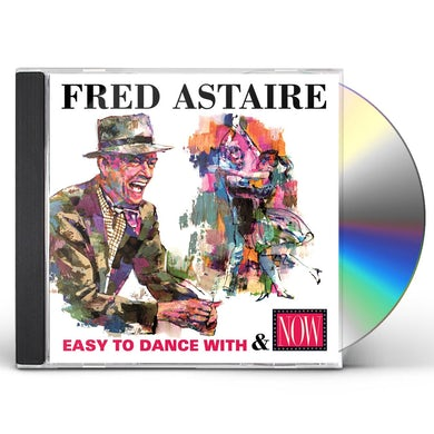 Fred Astaire EASY TO DANCE WITH & NOW CD
