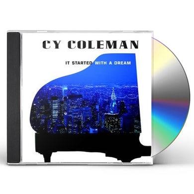 Cy Coleman IT STARTED WITH A DREAM CD