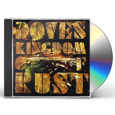 Doves KINGDOM OF RUST CD