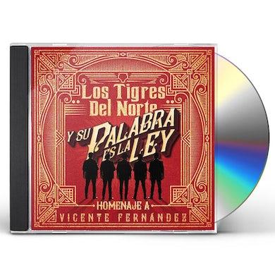 Los Tigres Del Norte Y Su Palabra Es La Ley Homenaje A Vicente Fernndez CD