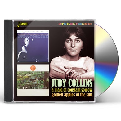 Judy Collins MAID OF CONSTANT SORROW / GOLDEN APPLES OF THE SUN CD