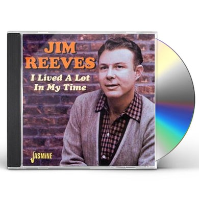 Jim Reeves I LIVED A LOT IN MY TIME CD