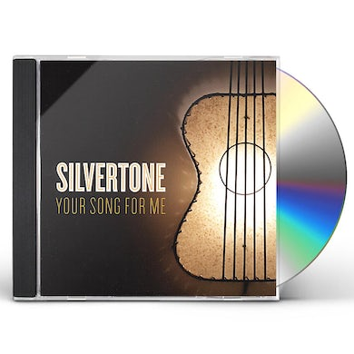 SILVERTONE YOUR SONG FOR ME CD
