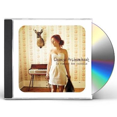 Chantal Archambault LA ROMANCE DES COUTEAUX CD