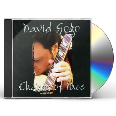 David Gogo CHANGE OF PACE CD