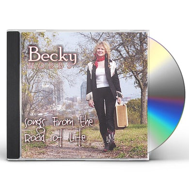 Becky Hobbs SONGS FROM THE ROAD OF LIFE CD