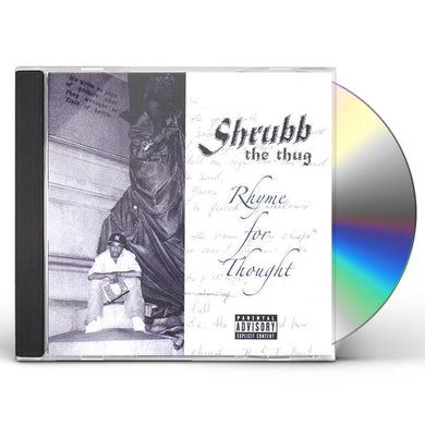 Shrubb the Thug RHYME FOR THOUGHT CD