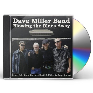 Dave Miller BLOWING THE BLUES AWAY CD