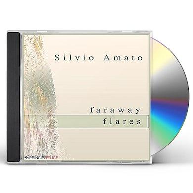 Silvio Amato FARAWAY FLARES CD