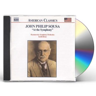 John Philip Sousa AT THE SYMPHONY 2 CD